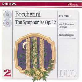 Boccherini: The 6 Symphonies, Op.12 2008 Raymond Leppard