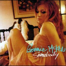 Somebody (Acoustic Version) 2004 Bonnie McKee
