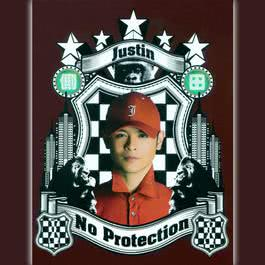 No Protection 2014 Justin Lo (侧田)