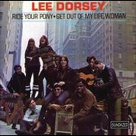 Ride Your Pony 2008 Lee Dorsey