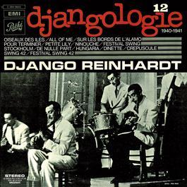 Djangologie Vol.12 / 1940 - 1941 2011 Django Reinhardt