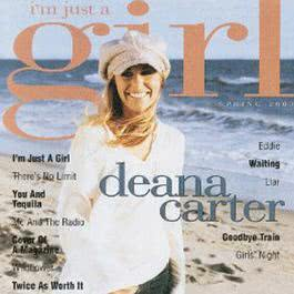 I'm Just a Girl 2003 Deana Carter