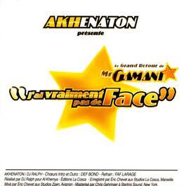 j'ai vraiment pas de face 2003 Akhénaton