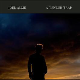 A Tender Trap 2012 Joel Alme