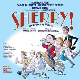 Sherry! The Broadway Musical 2005 The 2004 Broadway Cast of 'Sherry! The Musical'