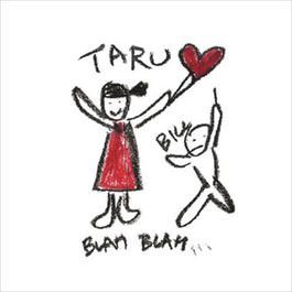 Blah Blah 2012 Taru