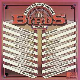 THE ORIGINAL SINGLES 1965 - 1967 Volume I 1988 The Byrds