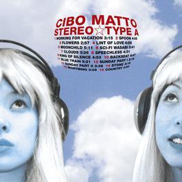 Stereotype A 2006 Cibo Matto
