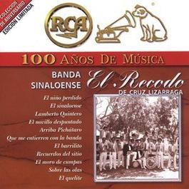RCA 100 Anos De Musica 2001 Banda Sinaloense El Recodo De Cruz Lizarraga