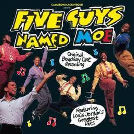 """Five Guys Named Moe:"" Original Broadway Cast Recording 1992 Various Artists"