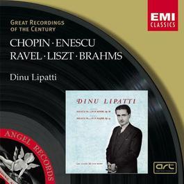 Chopin/Liszt/Ravel/Brahms/Enescu:Piano Recital 2001 Dinu Lipatti