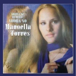 Ahora Si Quiero, Ahora No 2012 Manoella Torres
