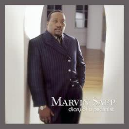 Diary Of A Psalmist 2003 Marvin Sapp