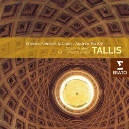 Tallis: Latin Church Music 2003 Andrew Parrott