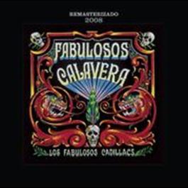 Fabulosos Calavera 2008 Los Fabulosos Cadillacs