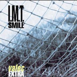 Valec Extra 2002 I.M.T. Smile