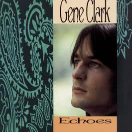 Echoes 1967 Gene Clark