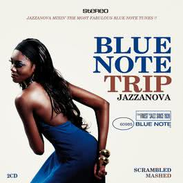 Blue Note Trip 5:Scrambled / Mashed 2006 Various Artists