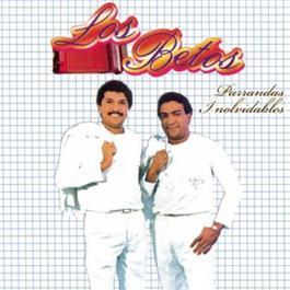 Parrandas Inolvidables 2007 Los Betos