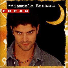 Freak 2003 Samuele Bersani