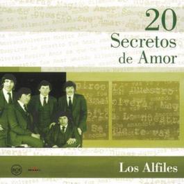 20 Secretos De Amor - Los Alfiles 2004 Los Alfiles