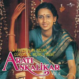 A Prodigy In Indian Classical Music - Vol. 2 1986 Arati Ankalikar