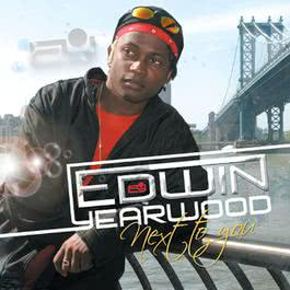 Next To You 2009 Edwin Yearwood