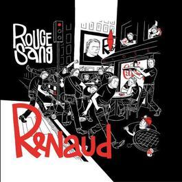 Rouge sang 2006 Renaud