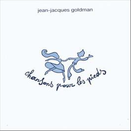 Chansons Pour Les Pieds 2011 Jean-Jacques Goldman