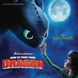 How To Train Your Dragon 2016 John Powell; Jónsi; Gavin Greenaway