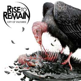 City Of Vultures 2011 Rise to Remain