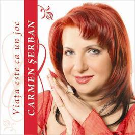 Viata Este Ca Un Joc 2007 Carmen Serban