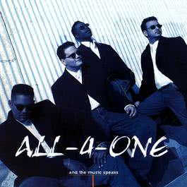 and the music speaks 2009 All 4 One