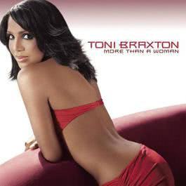 More Than A Woman 2002 Toni Braxton