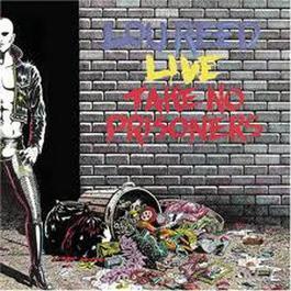 Take No Prisoners - Live 1978 Lou Reed