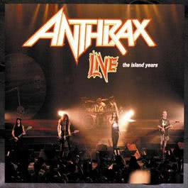 Live: The Island Years 1994 Anthrax