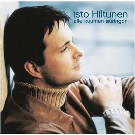 Alla Kuuman Auringon 2006 Isto Hiltunen