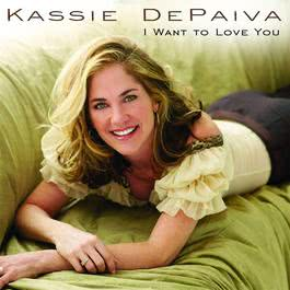 I Want To Love You 2007 Kassie Depaiva