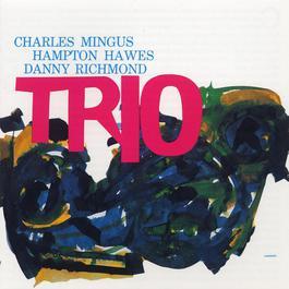 Mingus Three 1997 Charles Mingus