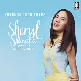 Download Lagu Sheryl Sheinafia - Kutunggu Kau Putus