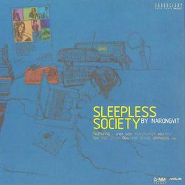 อัลบั้ม Sleepless Society By Narongvit