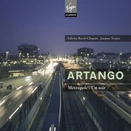 Métropole, Un Soir 2009 Artango