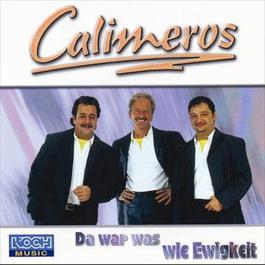 Da war was wie Ewigkeit 2006 Calimeros