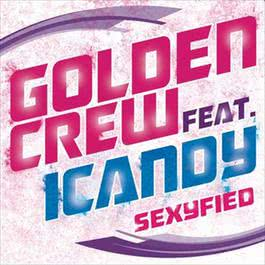 Sexyfied 2012 Golden Crew