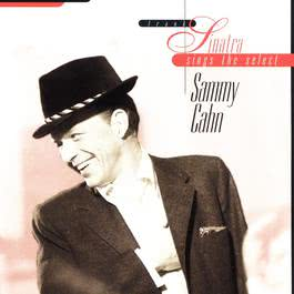 Sings The Select Sammy Cahn 2013 Frank Sinatra