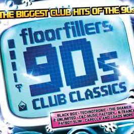 Floorfillers - 90's Club Classics 2010 Various Artists