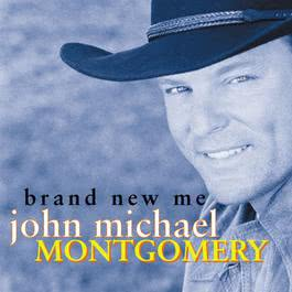 Even Then 2000 John Michael Montgomery