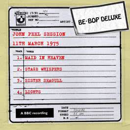 John Peel Session [11th March 1975] 2010 Be Bop Deluxe