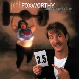 I Love Being A Parent (Album Version) 1995 Jeff Foxworthy