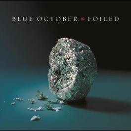 Foiled 2006 Blue October